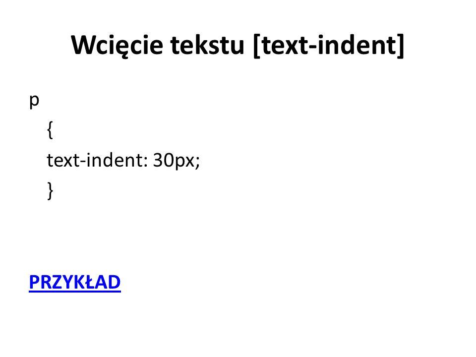 Wcięcie tekstu [text-indent]